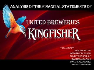 ANALYSIS OF THE FINANCIAL STATEMENTS OF  UNITED BREWERIES