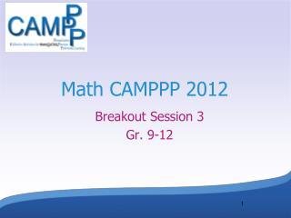 Math CAMPPP 2012