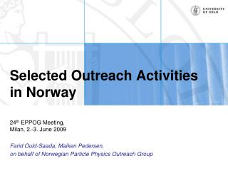 Selected Outreach Activities in Norway