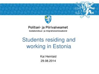 Students residing and working in Estonia