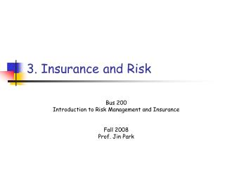 3. Insurance and Risk