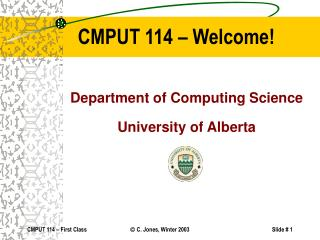 CMPUT 114 – Welcome!