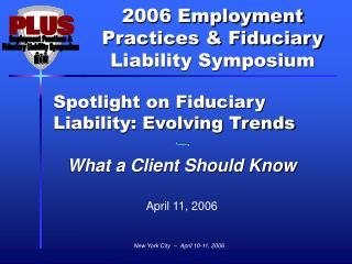 Spotlight on Fiduciary Liability: Evolving Trends