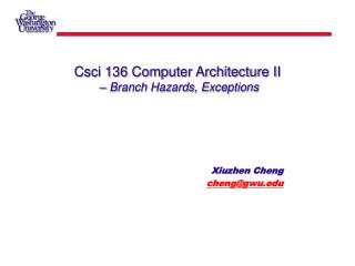 Csci 136 Computer Architecture II  – Branch Hazards, Exceptions