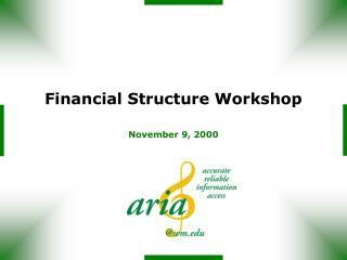 Financial Structure Workshop