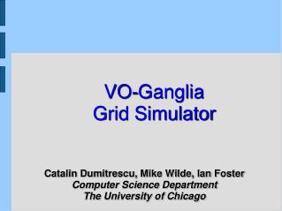 VO-Ganglia Grid Simulator