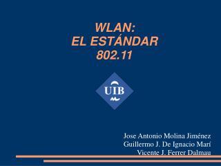 WLAN: EL ESTÁNDAR 802.11