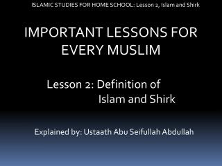ISLAMIC STUDIES FOR HOME SCHOOL: Lesson 2, Islam and Shirk