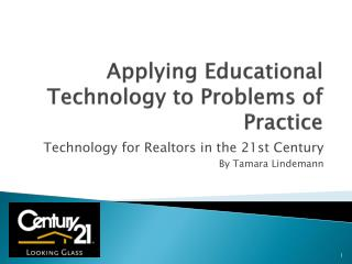 Applying Educational Technology to Problems of Practice