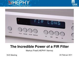 The Incredible Power of a FIR Filter