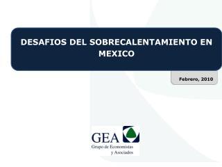 DESAFIOS DEL SOBRECALENTAMIENTO EN MEXICO