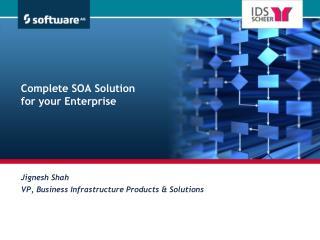 Complete SOA Solution for your Enterprise