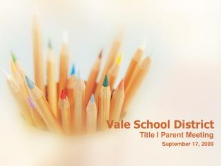 Vale School District