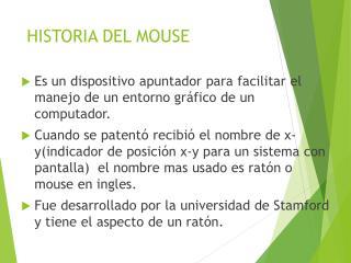 HISTORIA DEL MOUSE