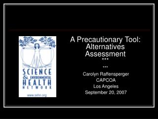 A Precautionary Tool:       Alternatives  Assessment