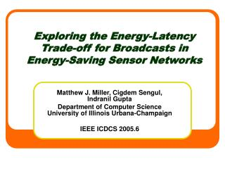 Exploring the Energy-Latency Trade-off for Broadcasts in Energy-Saving Sensor Networks