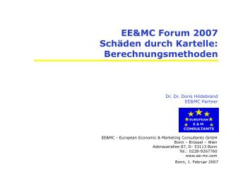 EE&MC Forum 2007 Schäden durch Kartelle: Berechnungsmethoden