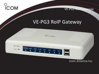 VE-PG3 RoIP Gateway