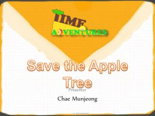 Save the Apple Tree