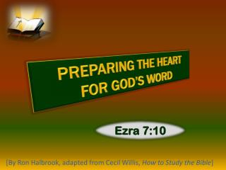 PREPARING THE HEART FOR GOD'S WORD