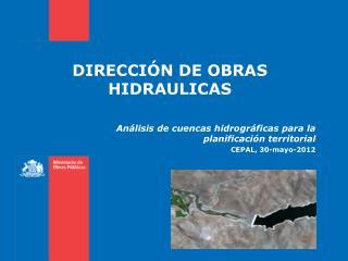 DIRECCIÓN DE OBRAS HIDRAULICAS