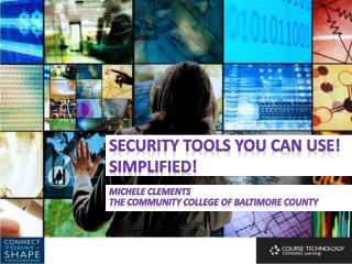 Security Tools You Can Use! Simplified!