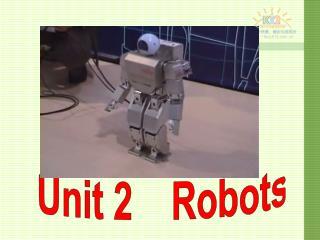 Unit 2 Robots