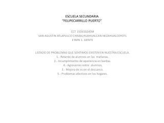 "ESCUELA SECUNDARIA ""FELIPECARRILLO PUERTO"""
