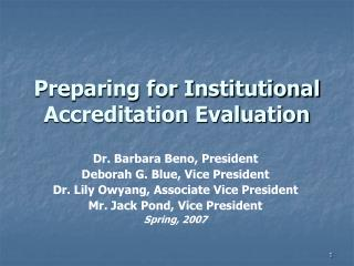 Preparing for Institutional Accreditation Evaluation