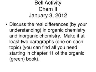 Bell Activity Chem II January 3, 2012