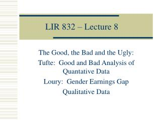 LIR 832 – Lecture 8
