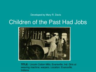 Children of the Past Had Jobs