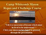 Camp Whitcomb Mason Ropes and Challenge Course