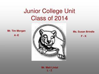 Junior College Unit Class of 2014
