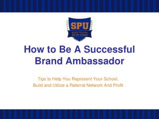 How to Be A Successful Brand Ambassador