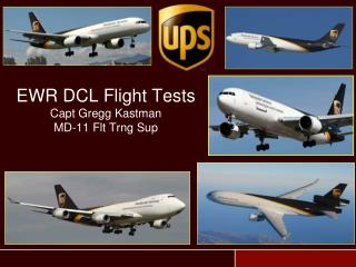 EWR DCL Flight Tests Capt Gregg Kastman MD-11 Flt Trng Sup