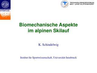 Biomechanische Aspekte im alpinen Skilauf