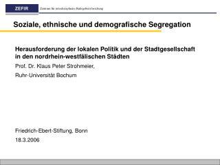 Soziale, ethnische und demografische Segregation