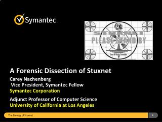 A Forensic Dissection of Stuxnet