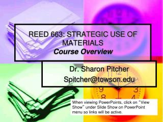 REED 663: STRATEGIC USE OF MATERIALS Course Overview