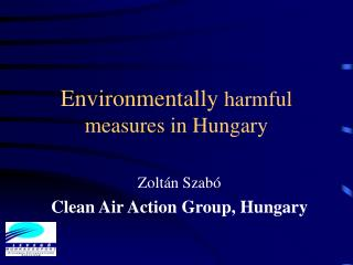 Environmentally harmful measures in Hungary