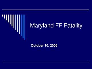 Maryland FF Fatality