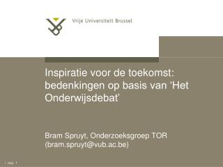 Inspiratie voor de toekomst: bedenkingen op basis van 'Het Onderwijsdebat'