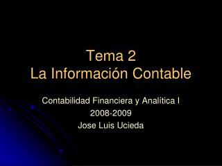 Tema 2 La Información Contable