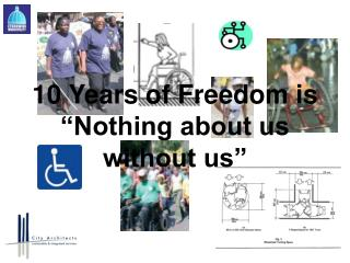 """10 Years of Freedom is """"Nothing about us without us"""""""