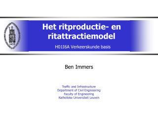 Het ritproductie- en ritattractiemodel H01I6A Verkeerskunde basis