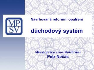 Navrhovaná reformní opatření důchodový systém