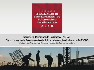 Secretaria Municipal de Habitação – SEHAB