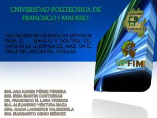 UNIVERSDAD POLITECNICA DE FRANCISCO I MADERO