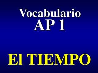 Vocabulario AP 1